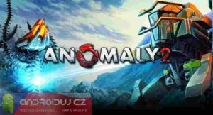 Anomaly 2 - android hra, game android