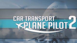 Car Transport Plane Pilot 2