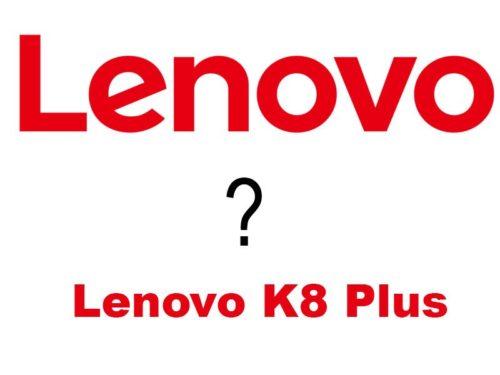Lenovo K8 Plus s osmijádrovým procesorem a 3GB RAM   novinky