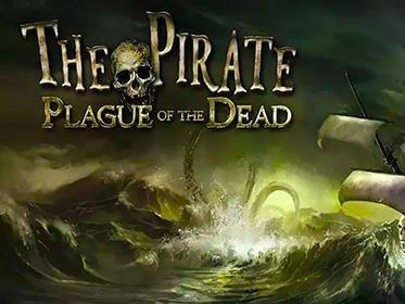 The pirate: Plague of the dead ke stažení