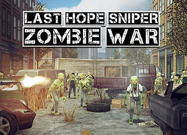 Last hope sniper: Zombie war android game download
