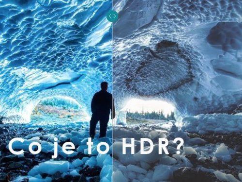 Co je to HDR?   část 4   novinky
