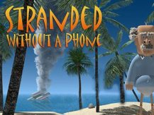 Game Stranded without a phone