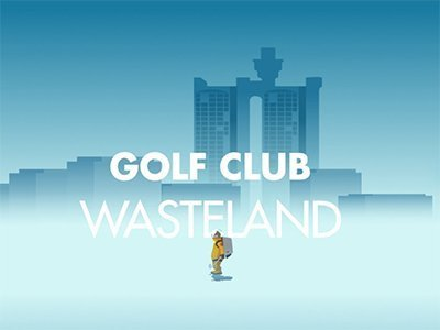 Android hra Golf Club: Wasteland